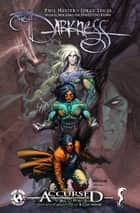 Darkness Accursed Volume 2 TP ebook by Philip Hester