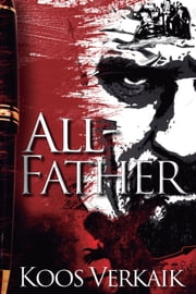 All-Father ebook by Koos Verkaik