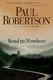Road to Nowhere ebook by Paul Robertson