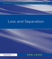 Loss and Separation ebook by Rob Long