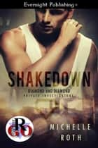 Shakedown ebook by Michelle Roth