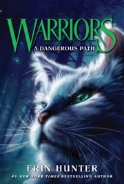 Warriors #5: A Dangerous Path ebook by Erin Hunter,Dave Stevenson