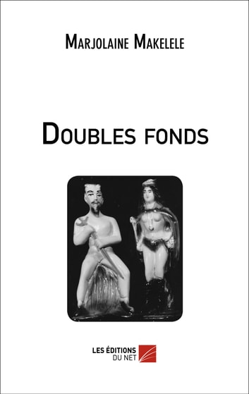 Doubles fonds ebook by Marjolaine Makelele