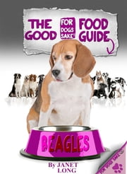 The Beagle Good Food Guide ebook by Fiz Buckby
