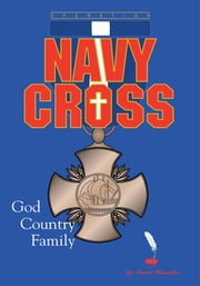 Operation Navy Cross - GOD COUNTRY FAMILY ebook by Stuart Haussler