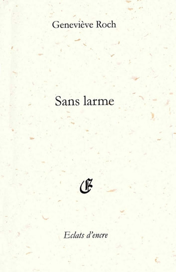 Sans larme ebook by Roch Genevève