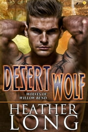 Desert Wolf ebook by Heather Long