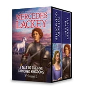 Mercedes Lackey A Tale of the Five Hundred Kingdoms Volume 1 - The Fairy Godmother\One Good Knight ebook by Mercedes Lackey