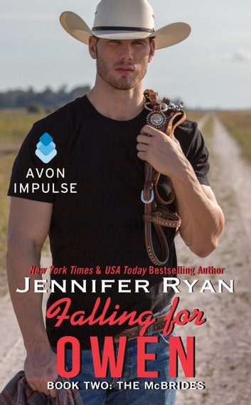 Falling for Owen - Book Two: The McBrides ebook by Jennifer Ryan