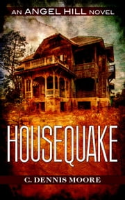 Housequake ebook by C. Dennis Moore