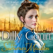 The Summer Maiden (The River Maid, Book 2) audiobook by Dilly Court
