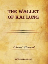 The Wallet of Kai Lung ebook by Bramah, Ernest