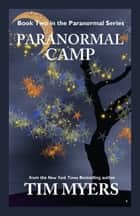 Paranormal Camp ebook by Tim Myers