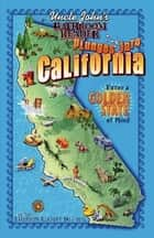 Uncle John's Bathroom Reader Plunges into California ebook by Bathroom Readers' Institute