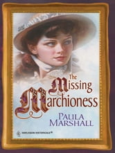The Missing Marchioness ebook by Paula Marshall