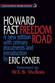 Freedom Road ebook by Howard Fast,Eric Foner,W. E. B. DuBois