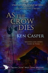 As the Crow Dies ebook by Ken Casper