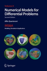 Numerical Models for Differential Problems ebook by Alfio Quarteroni