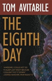 "The Eighth Day - ""Wild Bill"" Hiccock Series #1 ebook by Tom Avitabile"