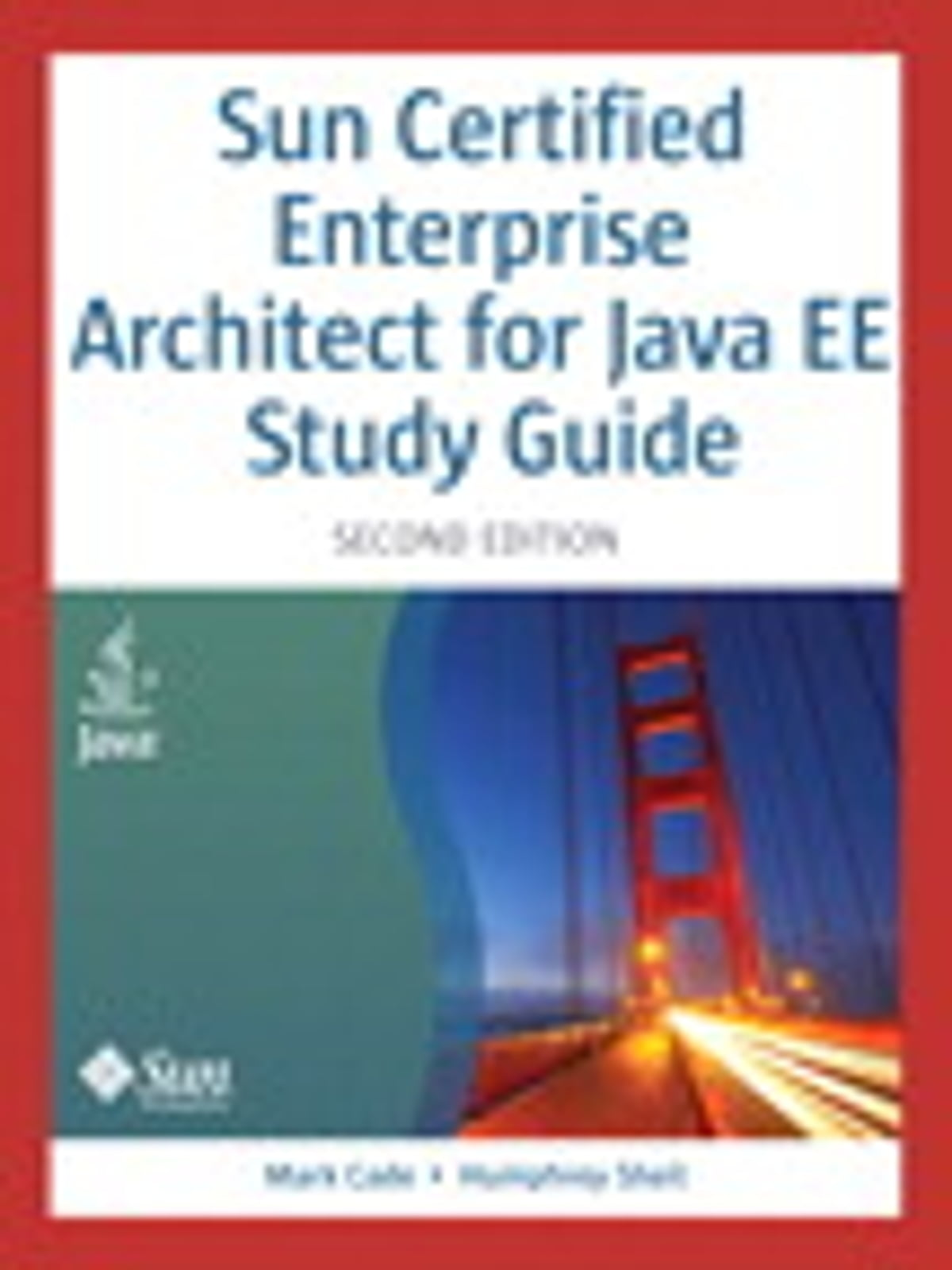 Sun Certified Enterprise Architect For Java Ee Study Guide Ebook By