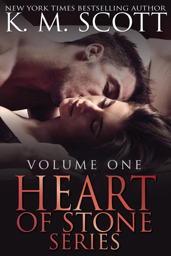 Heart of Stone Volume One Box Set ebook by K.M. Scott