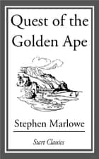 The Quest of the Golden Ape ebook by