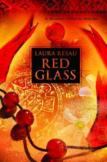 Red Glass ebook by Laura Resau