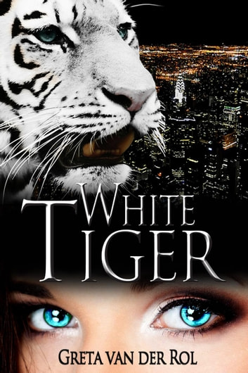 White Tiger - Black Tiger, #2 ebook by Greta van der Rol