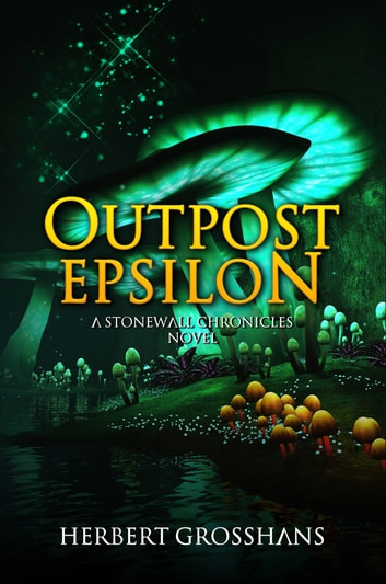 Outpost Epsilon ebook by Herbert Grosshans