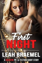 First Night - Hauberk Protection, #1 ebook by Leah Braemel
