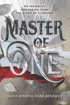 Master of One ebook by