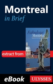 Montreal in Brief ebook by Collectif Ulysse,Collectif