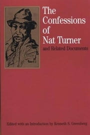 The Confessions Of Nat Turner ebook by Nat Turner