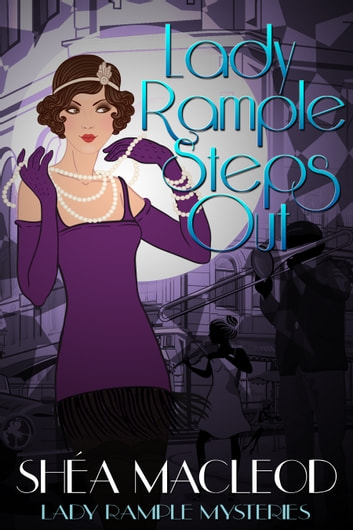 Lady Rample Steps Out ebook by Shéa MacLeod