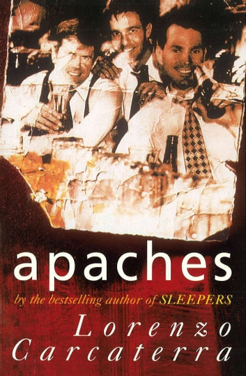 Apaches eBook by Lorenzo Carcaterra