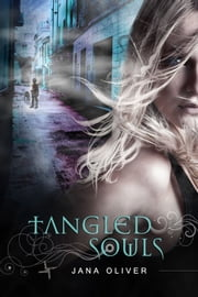 Tangled Souls ebook by Jana Oliver