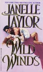 Wild Winds ebook by Janelle Taylor