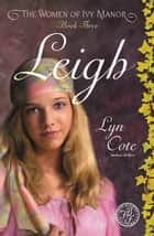 Leigh ebook by Lyn Cote