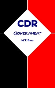 CDR: Government ebook by M.T. Bass