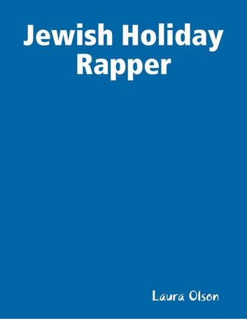 Jewish Holiday Rapper ebook by Laura Olson
