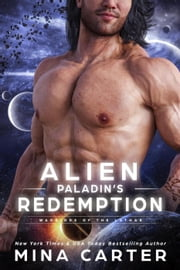 Alien Paladin's Redemption - Warriors of the Lathar, #13 ebook by Mina Carter