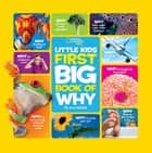 National Geographic Little Kids First Big Book of Why ebook by Amy Shields