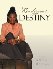 A Rendezvous with Destiny ebook by Anisah Hassan