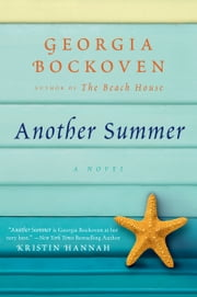Another Summer - A Beach House Novel ebook by Georgia Bockoven