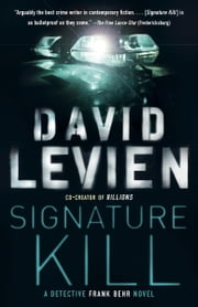 Signature Kill - A Novel ebook by David Levien