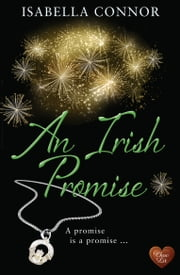 An Irish Promise (Choc Lit) ebook by Isabella Connor