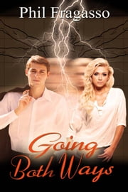 Going Both Ways ebook by Phil Fragasso