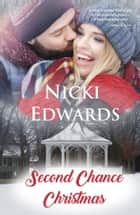 Second Chance Christmas ebook by Nicki Edwards