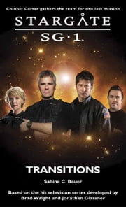 Stargate SG1-18: Transitions ebook by Sabine Bauer