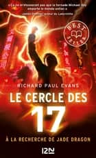 Le cercle des 17 - tome 04 : A la recherche de Jade Dragon ebook by Richard Paul EVANS, Christophe ROSSON